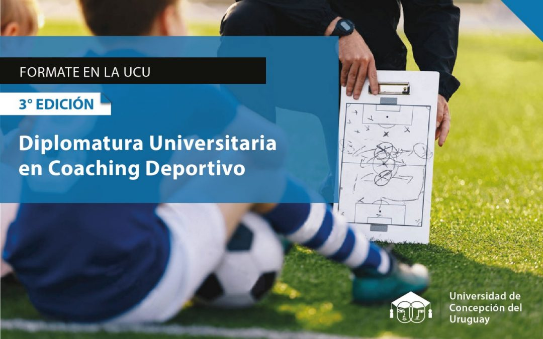Comienza nueva edición de la Diplomatura en Coaching Deportivo